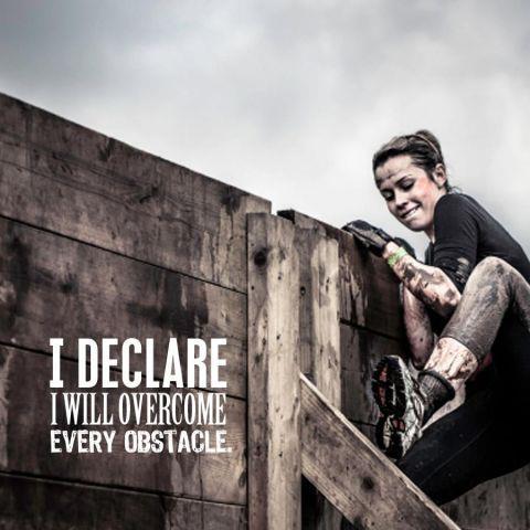 I declare I will overcome every obstacle -- Ще преодолея всяко препятствие!